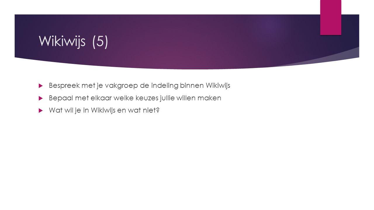 Wikiwijs (4)  Zorg dat je de uitnodiging om toegevoegd te worden aan een team van WikiWijs activeert.