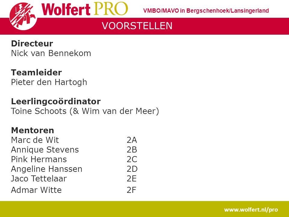 www.wolfert.nl/pro VMBO/MAVO in Bergschenhoek/Lansingerland Wolfert PRO ….