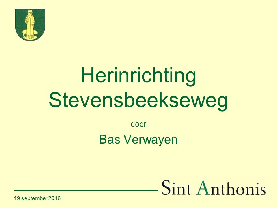 19 september 2016 Herinrichting Stevensbeekseweg door Bas Verwayen
