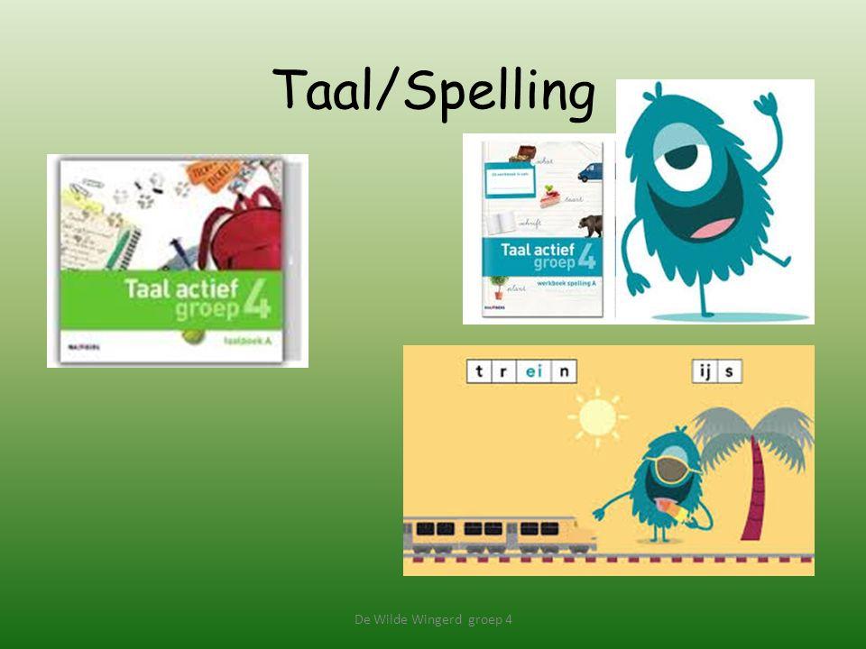 Taal/Spelling, De Wilde Wingerd groep 4