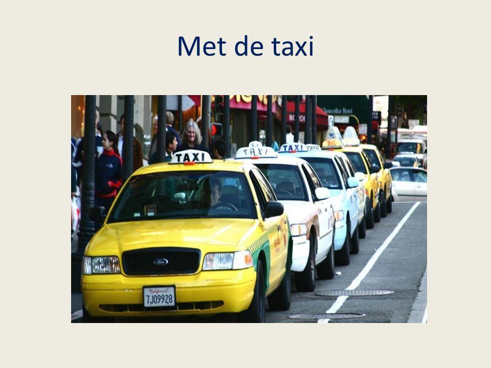 Met de taxi