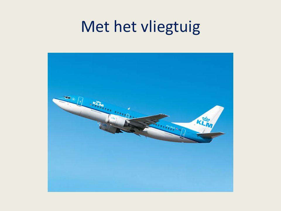 Met het vliegtuig