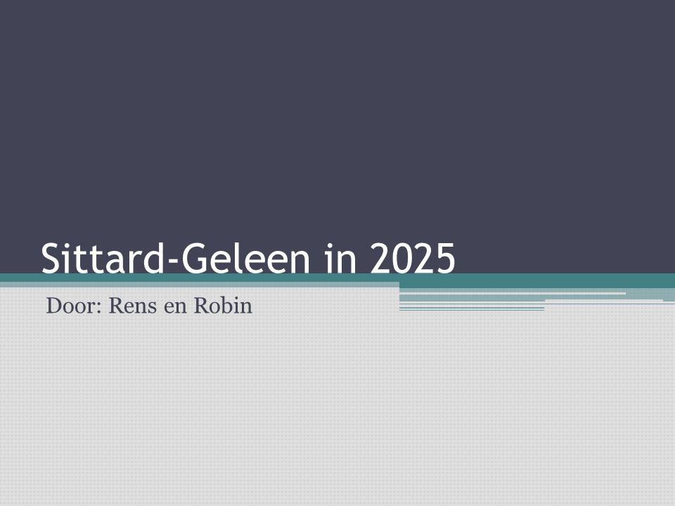 Sittard-Geleen in 2025 Door: Rens en Robin