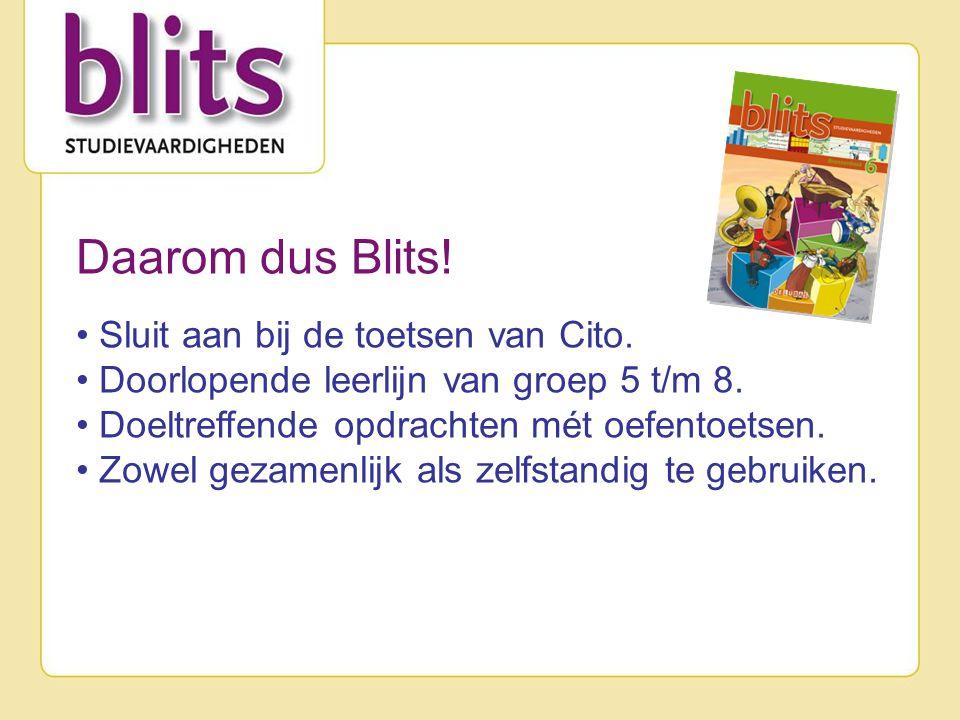 Daarom dus Blits. Sluit aan bij de toetsen van Cito.