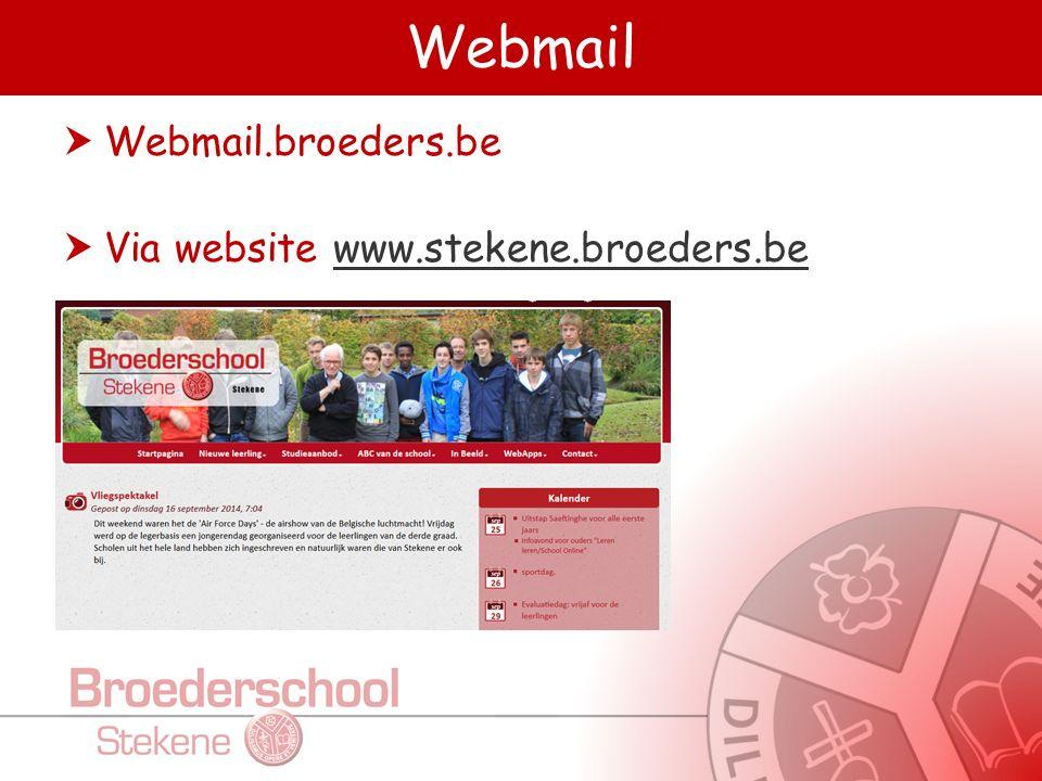 Webmail  Webmail.broeders.be  Via website www.stekene.broeders.bewww.stekene.broeders.be