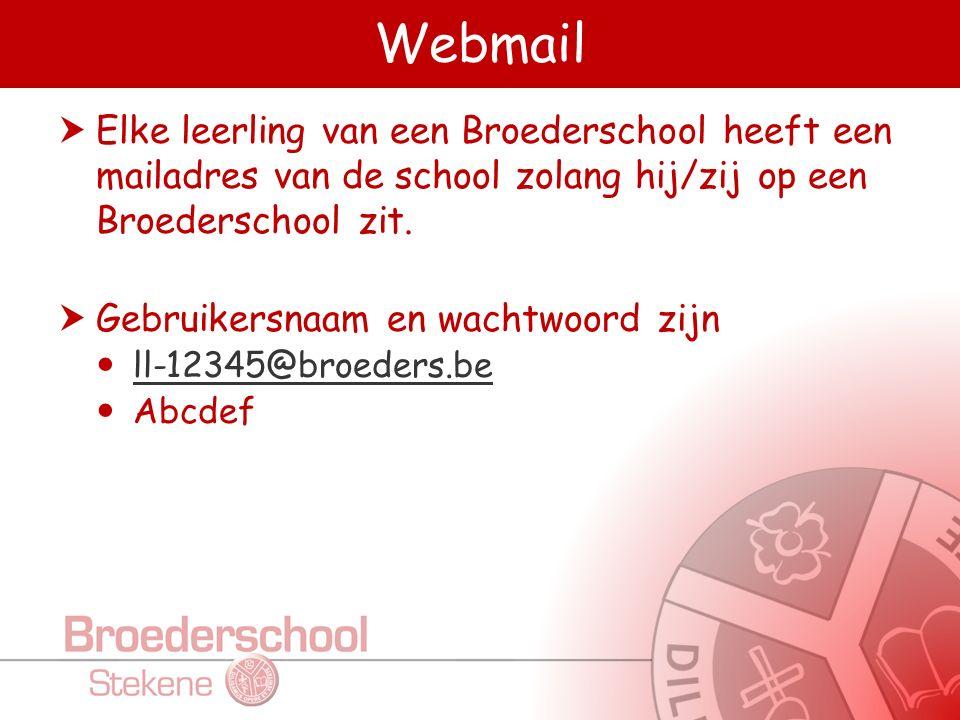 Webmail  Elke leerling van een Broederschool heeft een mailadres van de school zolang hij/zij op een Broederschool zit.