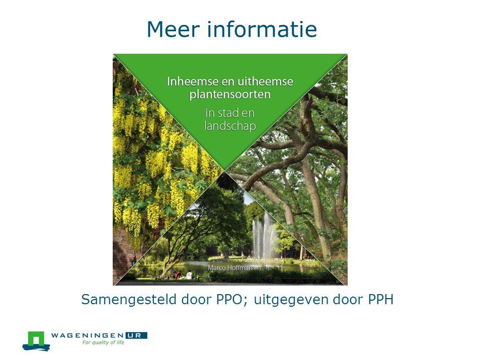 Meer informatie Samengesteld door PPO; uitgegeven door PPH