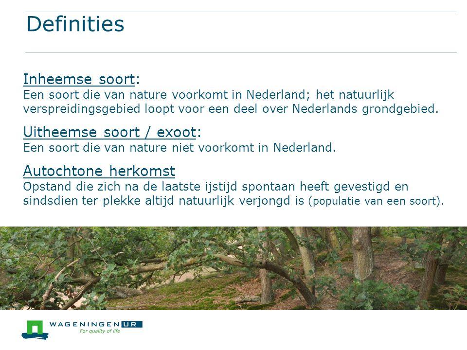 Inheemse soort: Een soort die van nature voorkomt in Nederland; het natuurlijk verspreidingsgebied loopt voor een deel over Nederlands grondgebied.