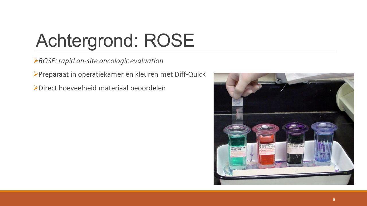 Toekomstperspectief  Te weinig stalen -> niet statistisch relevant  Verschillende staalhoeveelheid  Immunohistochemische kleuringen of moleculaire diagnostiek  Voorstel: cellijnen 17