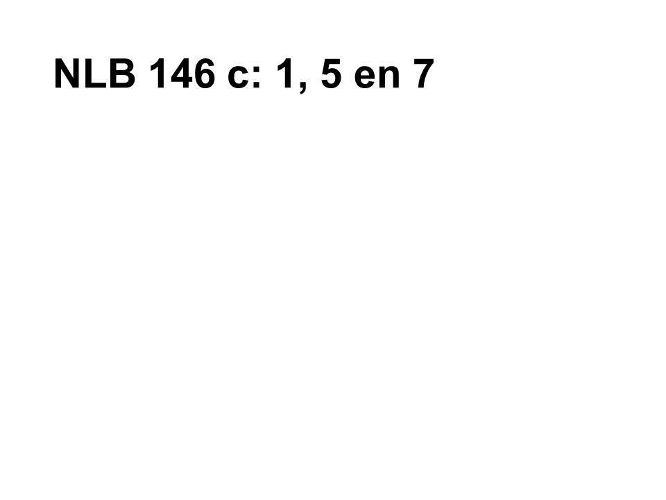 NLB 146 c: 1, 5 en 7