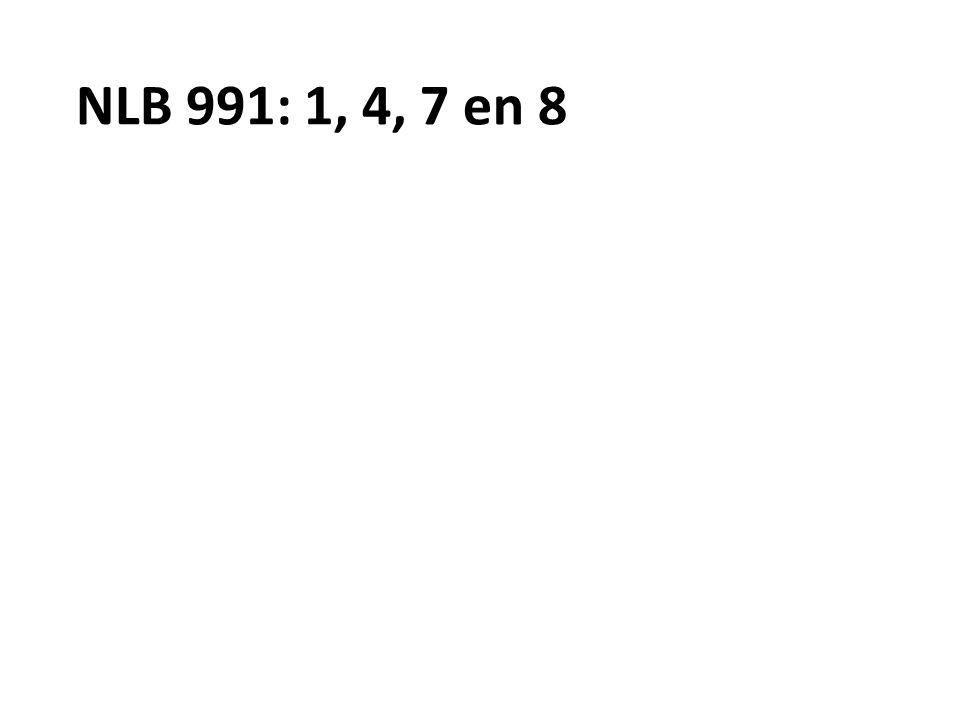 NLB 991: 1, 4, 7 en 8