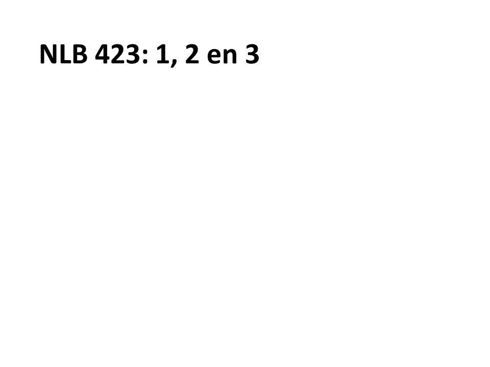 NLB 423: 1, 2 en 3