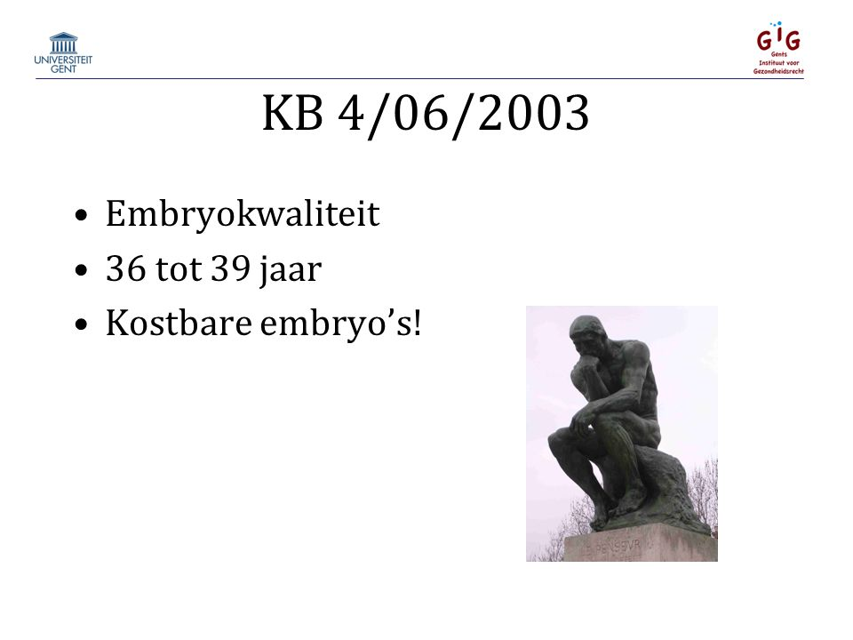 Embryokwaliteit 36 tot 39 jaar Kostbare embryo's!