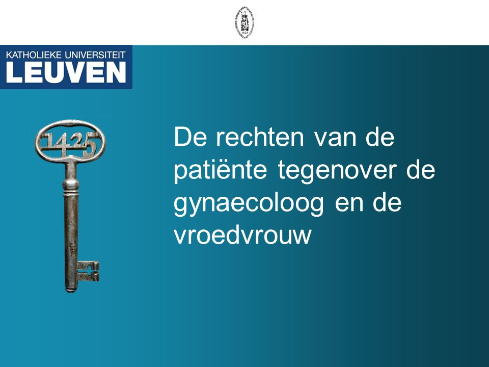 De rechten van de patiënte tegenover de gynaecoloog en de vroedvrouw