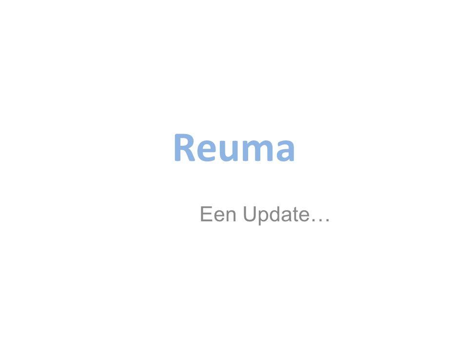Reuma Situering Wat is Reuma nu ook alweer? Verdieping: Reumatoïde artritis