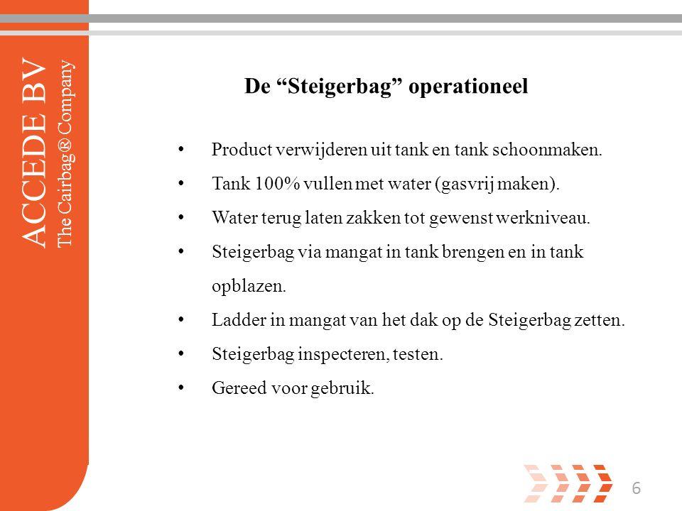 Product verwijderen uit tank en tank schoonmaken. Tank 100% vullen met water (gasvrij maken).