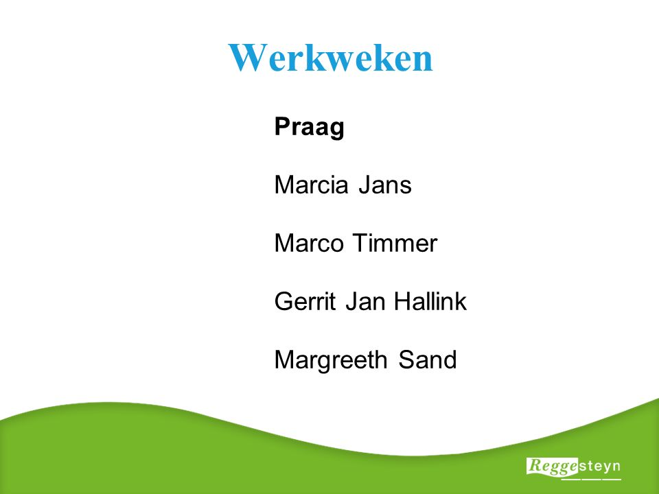 Werkweken Praag Marcia Jans Marco Timmer Gerrit Jan Hallink Margreeth Sand