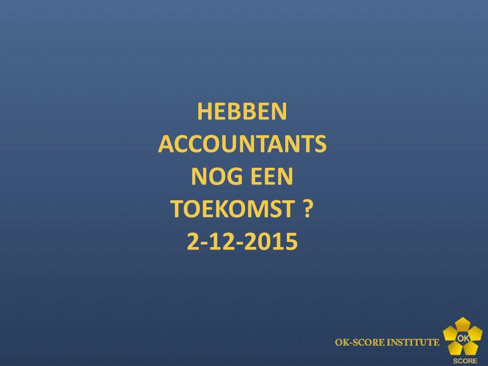 HEBBEN ACCOUNTANTS NOG EEN TOEKOMST 2-12-2015