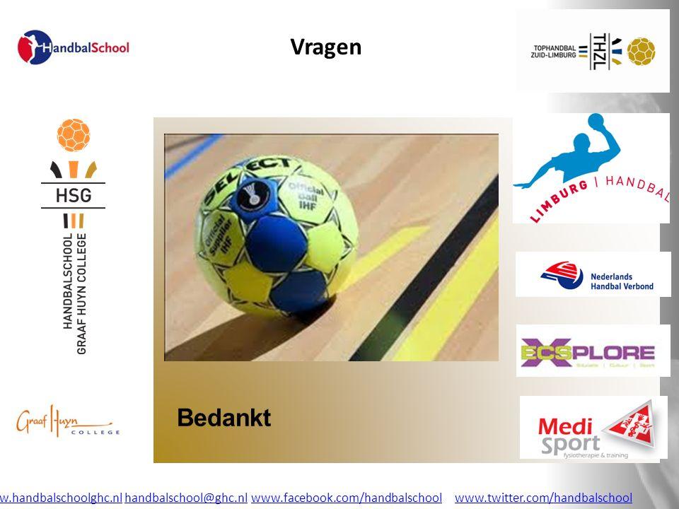Bedankt Vragen www.handbalschoolghc.nlwww.handbalschoolghc.nl handbalschool@ghc.nl www.facebook.com/handbalschoolwww.twitter.com/handbalschoolhandbals