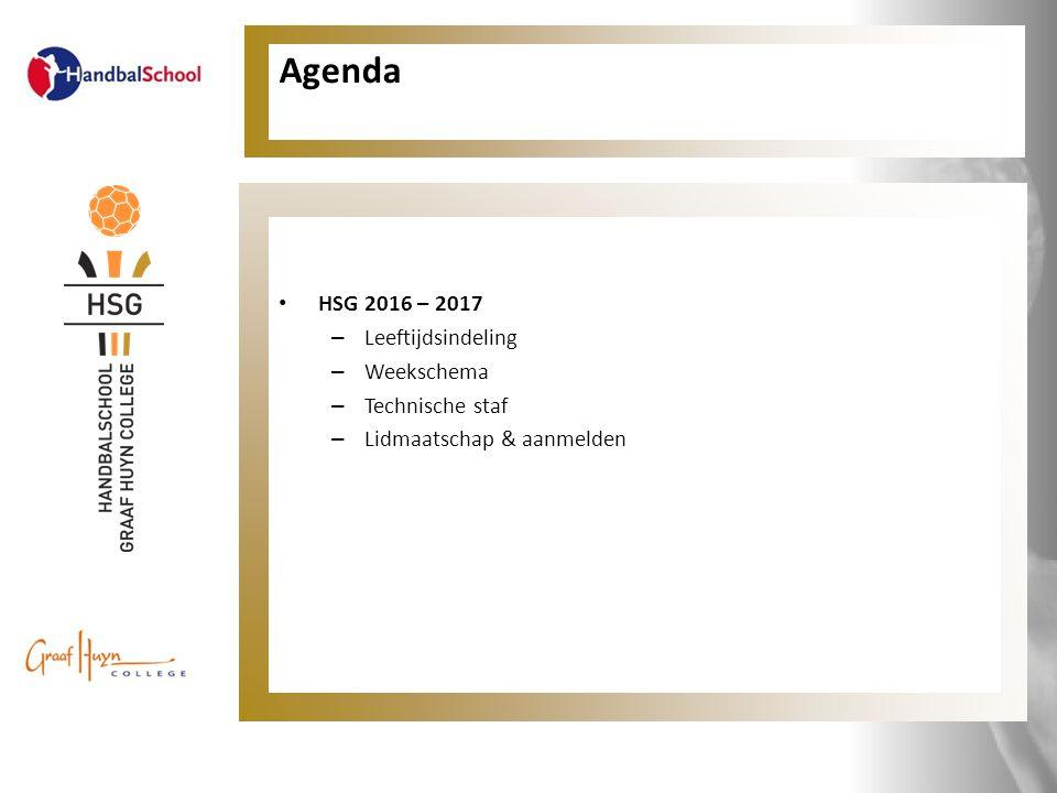 Agenda HSG 2016 – 2017 – Leeftijdsindeling – Weekschema – Technische staf – Lidmaatschap & aanmelden