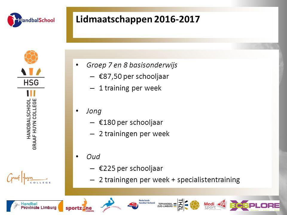 Lidmaatschappen 2016-2017 Groep 7 en 8 basisonderwijs – €87,50 per schooljaar – 1 training per week Jong – €180 per schooljaar – 2 trainingen per week