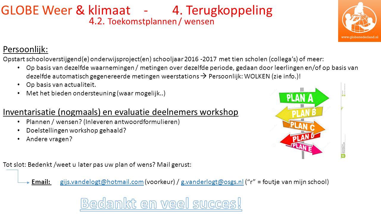 GLOBE Weer & klimaat - 4. Terugkoppeling 4.2.