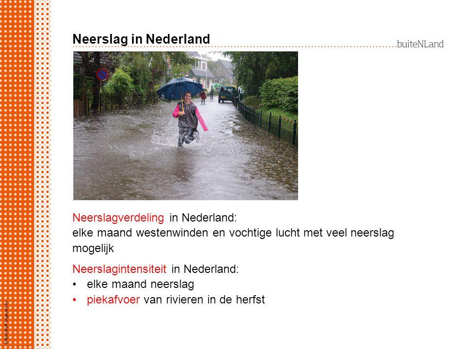 Neerslag in Nederland Neerslagverdeling in Nederland: elke maand westenwinden en vochtige lucht met veel neerslag mogelijk Neerslagintensiteit in Nede