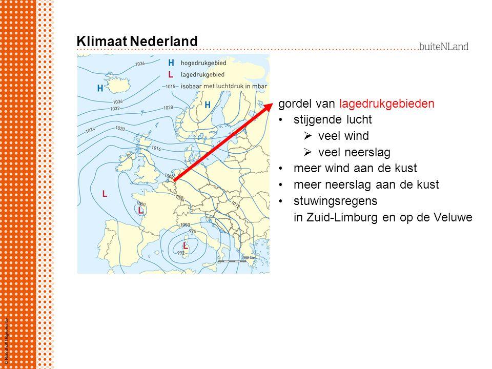 Klimaat Nederland: zomer woestijnklimaat Gematigd zeeklimaat: zeewater in de zomer 18 o C oosten in de zomer warmer dan westen