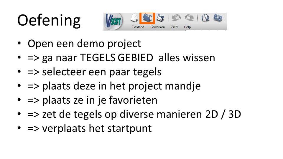 Oefening Open een demo project => ga naar TEGELS GEBIED alles wissen => selecteer een paar tegels => plaats deze in het project mandje => plaats ze in