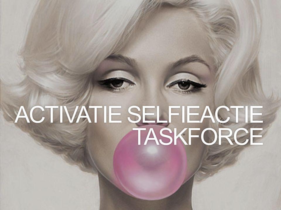 ACTIVATIE SELFIEACTIE TASKFORCE