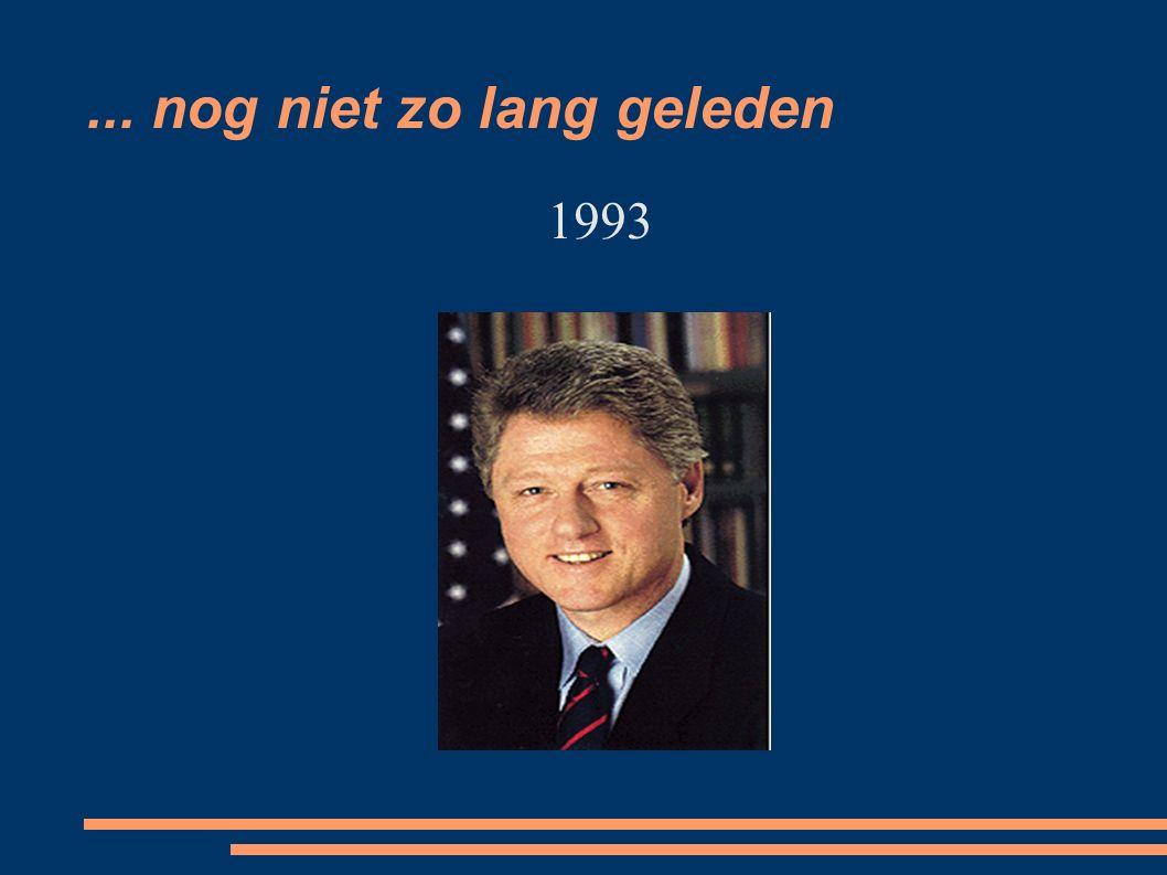 ... nog niet zo lang geleden 1993