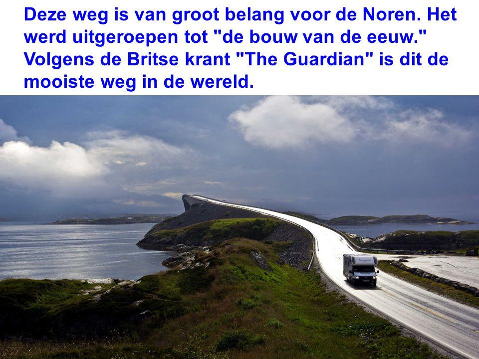 Deze weg is van groot belang voor de Noren.