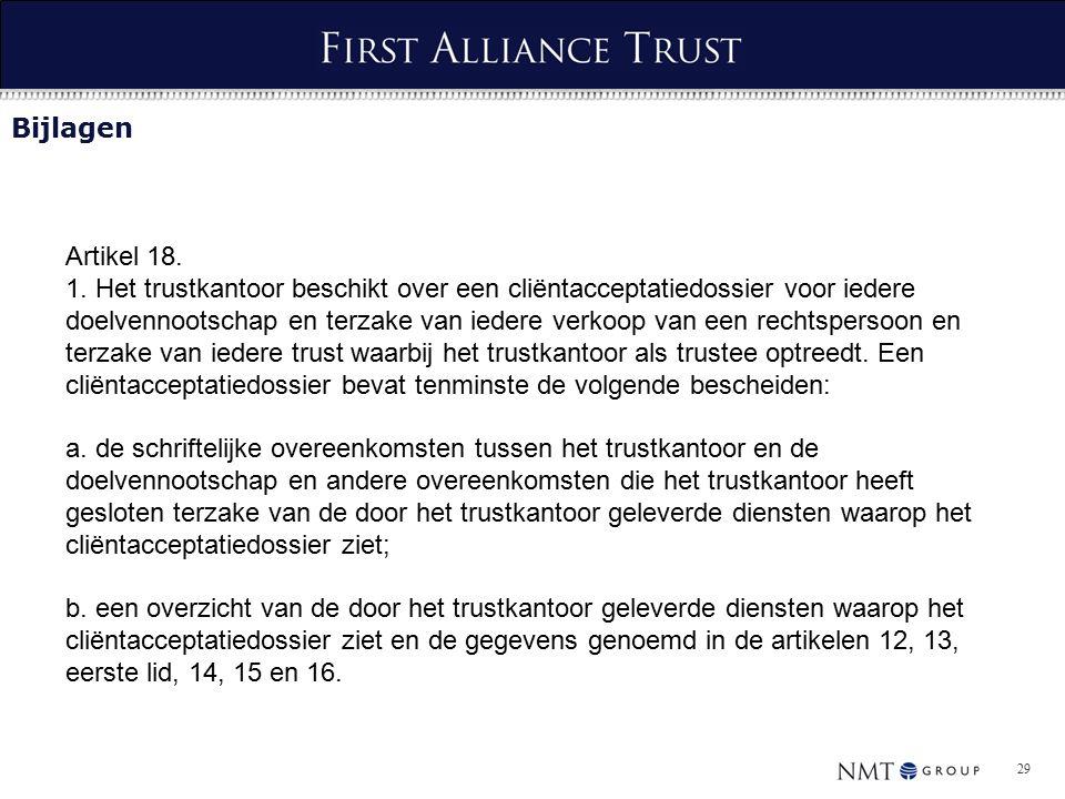 29 Bijlagen Artikel 18. 1.