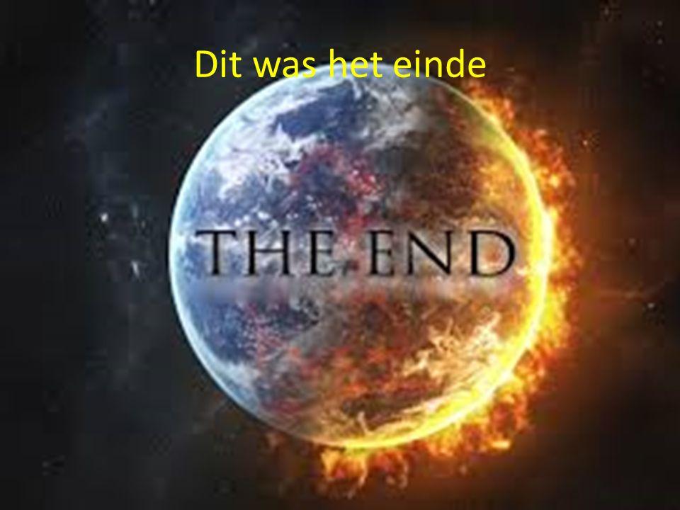 Dit was het einde