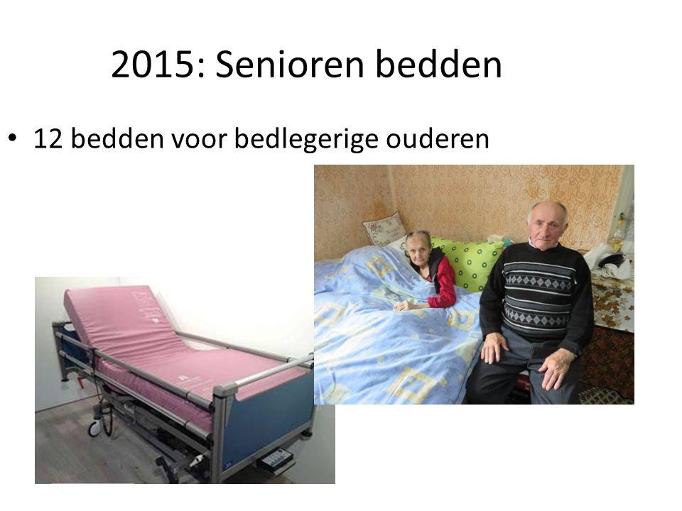 2015: Senioren bedden 12 bedden voor bedlegerige ouderen