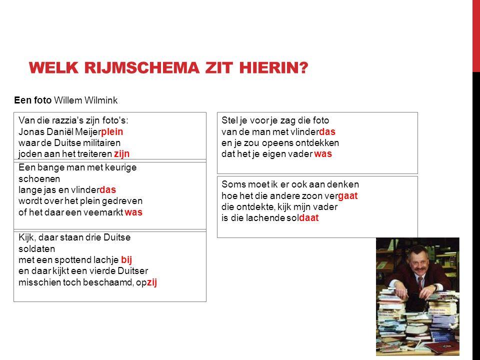 Een foto Willem Wilmink WELK RIJMSCHEMA ZIT HIERIN.