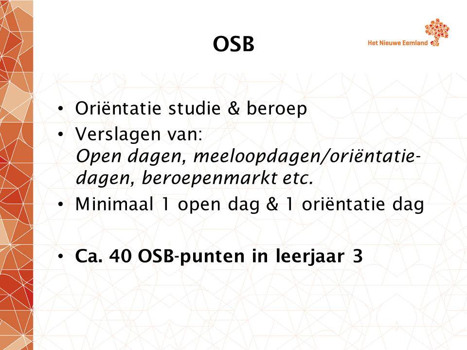 OSB Oriëntatie studie & beroep Verslagen van: Open dagen, meeloopdagen/oriëntatie- dagen, beroepenmarkt etc.