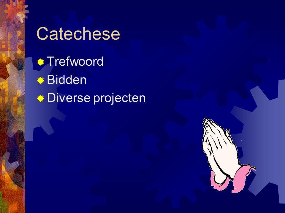 Catechese  Trefwoord  Bidden  Diverse projecten