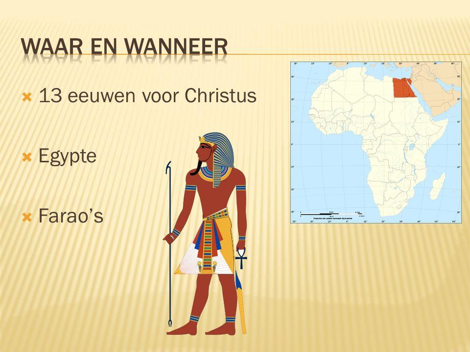  13 eeuwen voor Christus  Egypte  Farao's