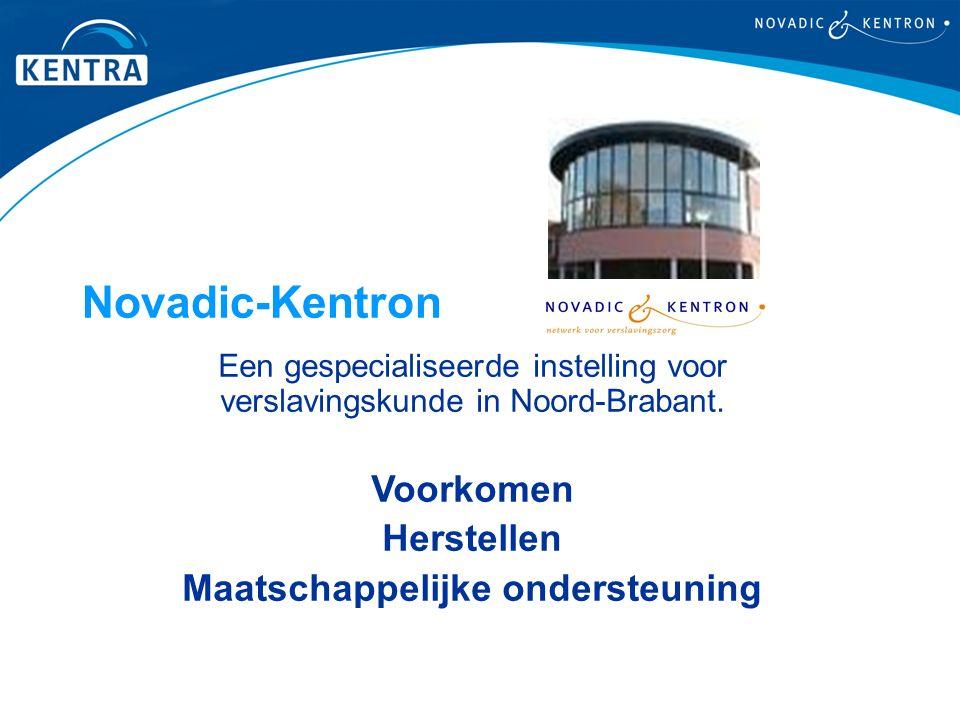 Novadic-Kentron Een gespecialiseerde instelling voor verslavingskunde in Noord-Brabant.