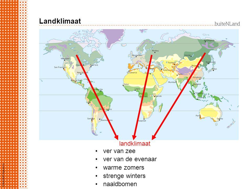 Landklimaat landklimaat ver van zee ver van de evenaar warme zomers strenge winters naaldbomen