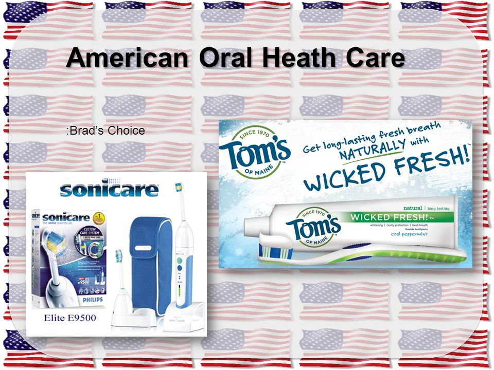 American Oral Heath Care :Brad's Choice