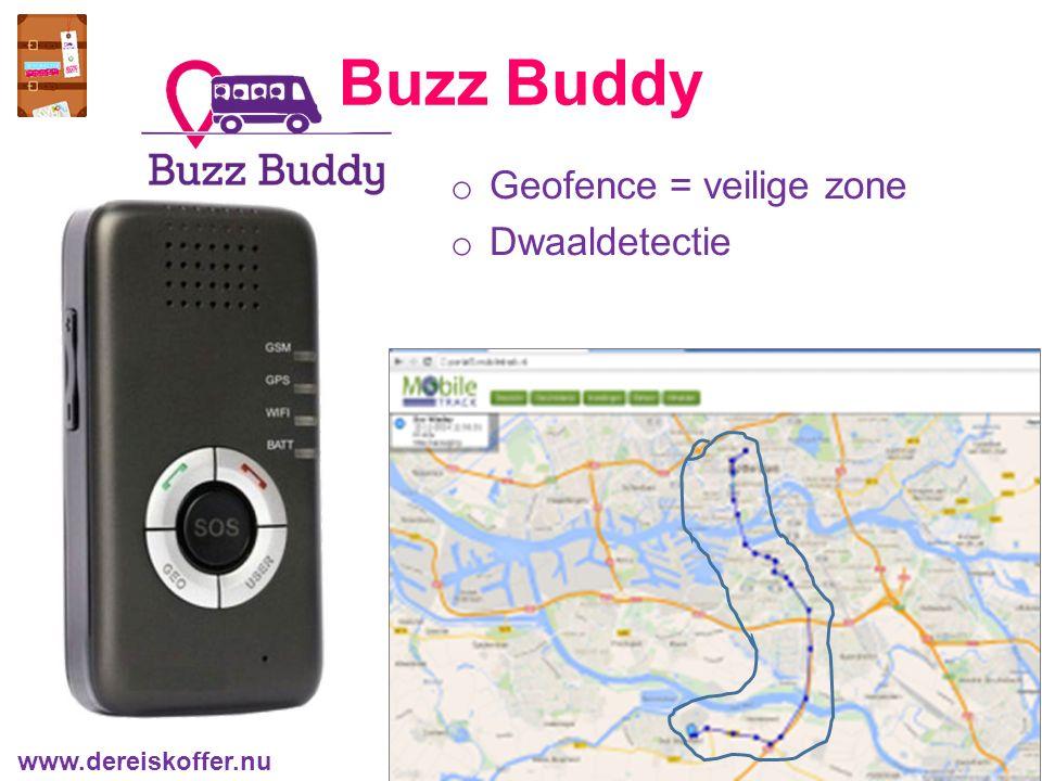 o Geofence = veilige zone o Dwaaldetectie Buzz Buddy www.dereiskoffer.nu
