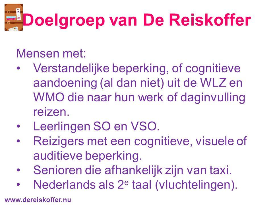 Mensen met: Verstandelijke beperking, of cognitieve aandoening (al dan niet) uit de WLZ en WMO die naar hun werk of daginvulling reizen.