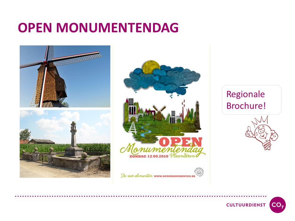 ………………………………………..……………….…………………………....... OPEN MONUMENTENDAG Regionale Brochure!