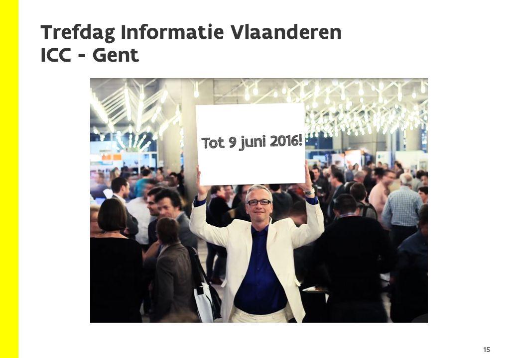 Trefdag Informatie Vlaanderen ICC - Gent 15