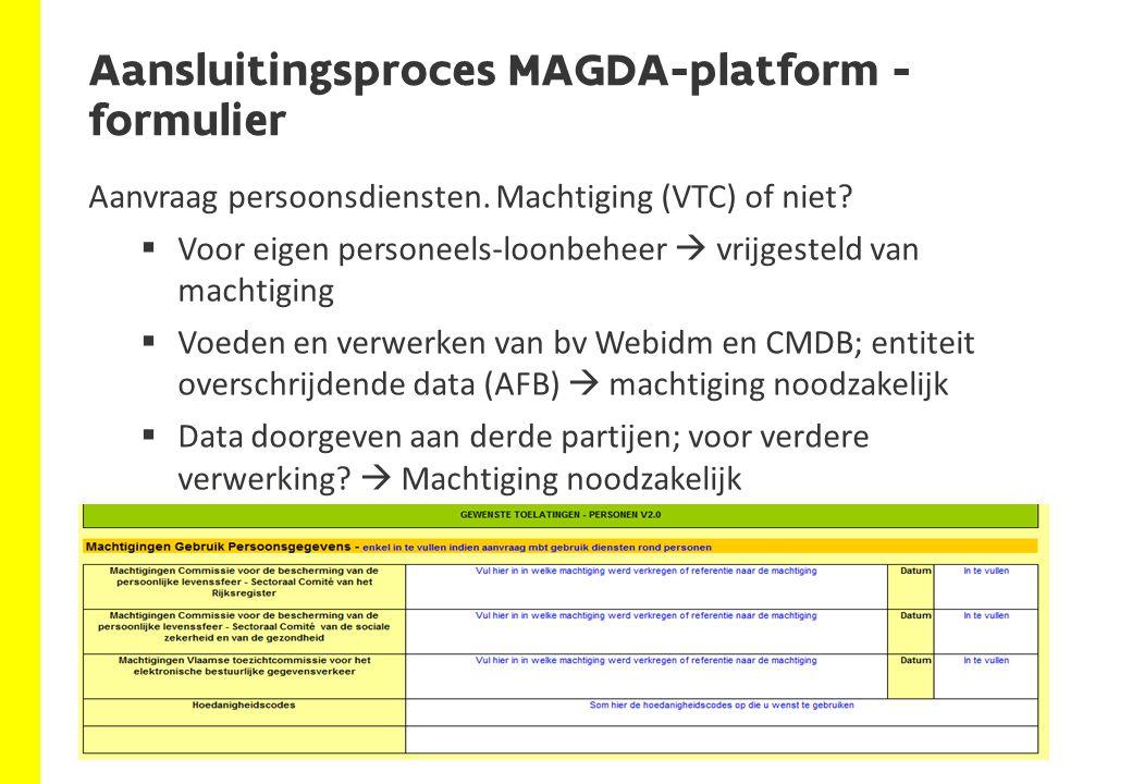 Aansluitingsproces MAGDA-platform - formulier Aanvraag persoonsdiensten. Machtiging (VTC) of niet?  Voor eigen personeels-loonbeheer  vrijgesteld va
