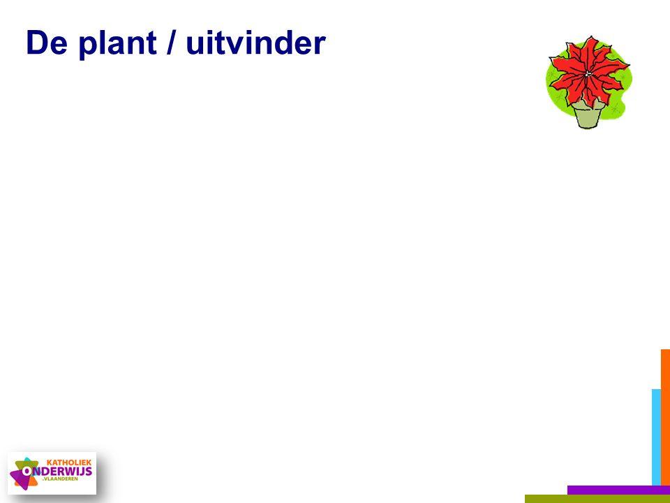 De plant / uitvinder