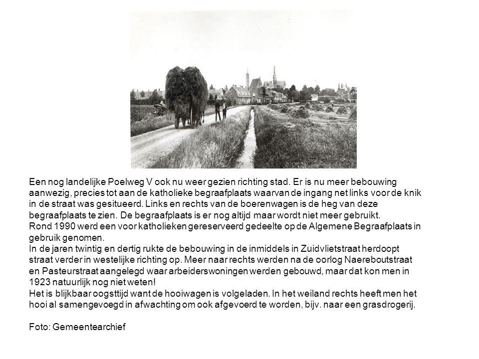 Een nog landelijke Poelweg V ook nu weer gezien richting stad.