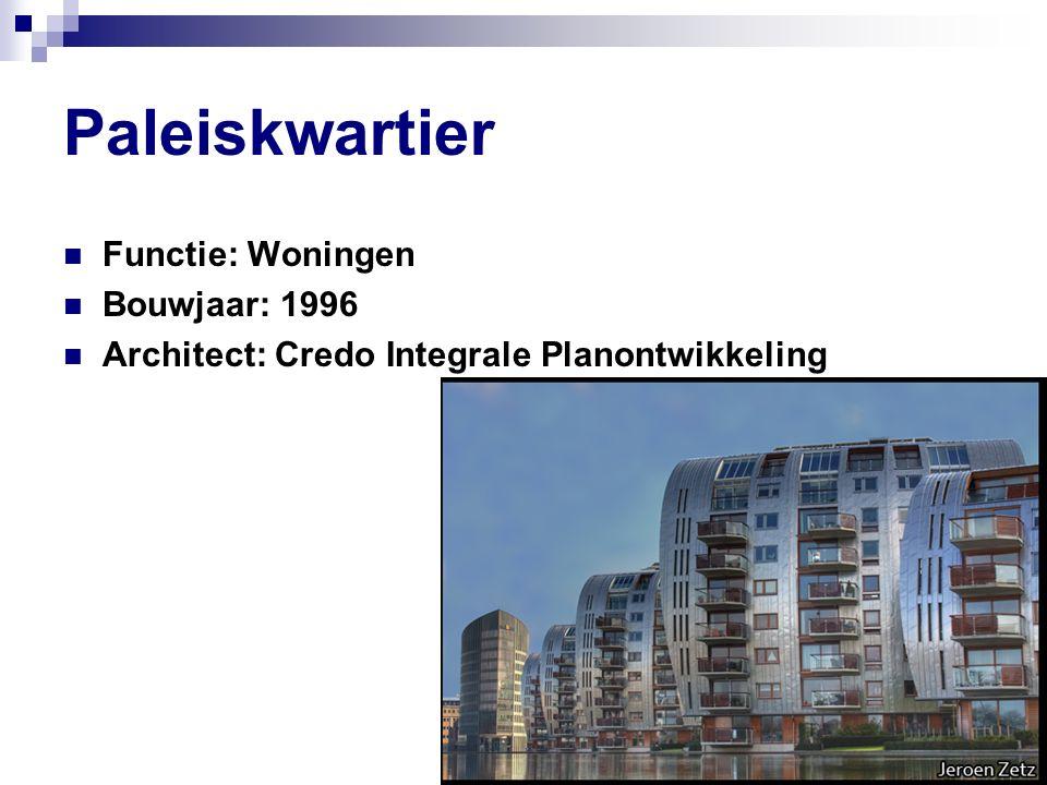 Paleiskwartier Functie: Woningen Bouwjaar: 1996 Architect: Credo Integrale Planontwikkeling